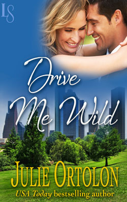 Drive Me Wild by Julie Ortolon