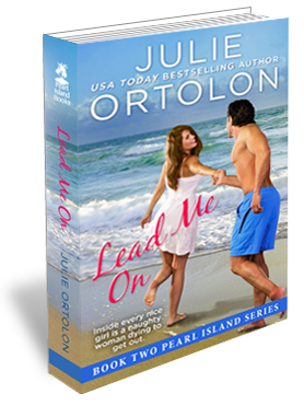 Lead Me On Print Cover by Contemporary Romance Author Julie Ortolon