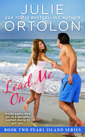 eBook cover for Lead Me On, Book Two of the Pearl Island Series by Julie Ortolon