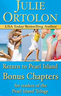 Pearl Island Bonus Chapters by Julie Ortolon