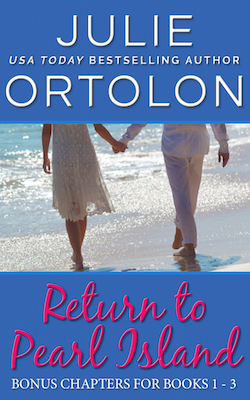 Return to Pearl Island Bonus Chapters by Julie Ortolon