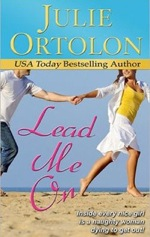 Lead On Me by Julie Ortolon
